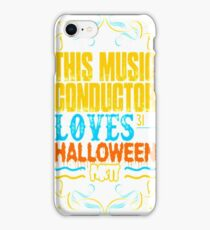 This Music Conductor Loves 31st Oct Halloween Part iPhone Case/Skin