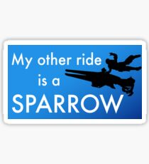 My Other Ride is a Sparrow Sticker