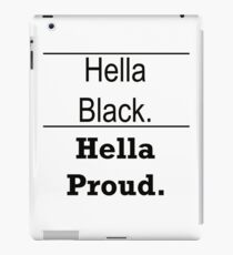 Hella Black Hella Proud iPad Case/Skin