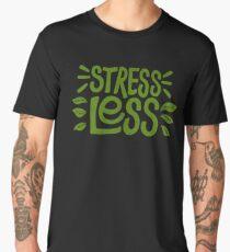 Stress Less Men's Premium T-Shirt
