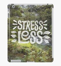 Stress Less iPad Case/Skin