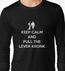 Keep Calm and Pull the Lever Kronk Long Sleeve T-Shirt