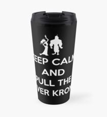 Keep Calm and Pull the Lever Kronk Travel Mug