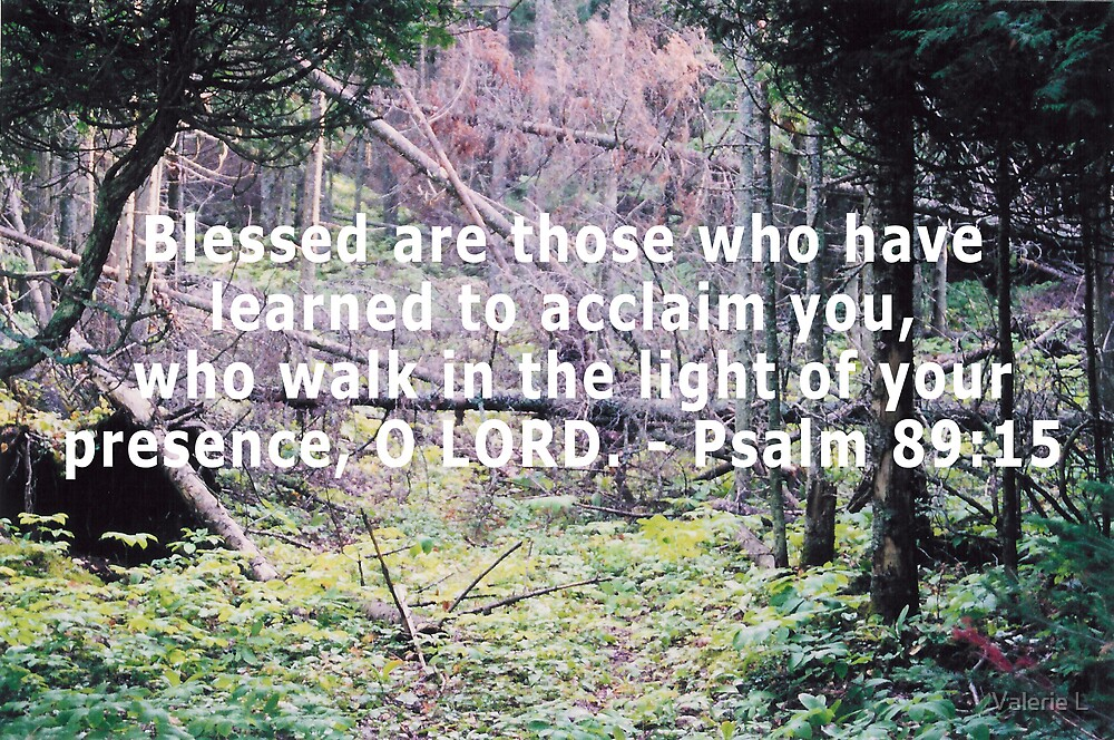 Psalm 89:15 by Valerie L