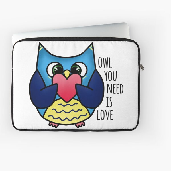 Owl you need is love Laptop Sleeve