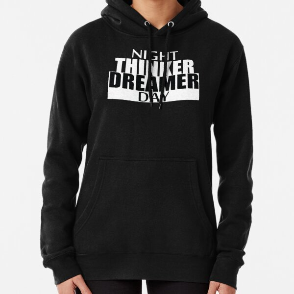 Daydreamer Nighthinker Black and White Pullover Hoodie