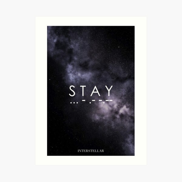 Interstellaire - S T A Y ... - .- -.-- Impression artistique