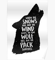 The Lone Wolf Dies, But The Pack Survives Poster