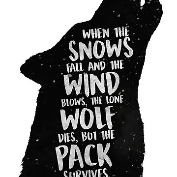 The Lone Wolf Dies, But The Pack Survives by enduratrum