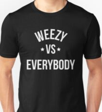 Weezy Vs Everybody T-Shirt