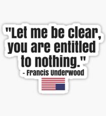 House of Cards Quote Sticker