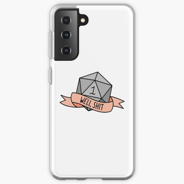 D20 - Well, Shit Samsung Galaxy Soft Case