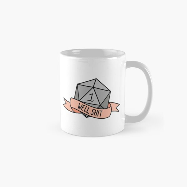 D20 - Well, Shit Classic Mug