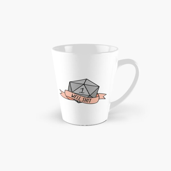 D20 - Well, Shit Tall Mug