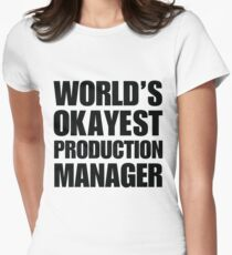 Funny World's Okayest Production Manager Coffee Mug Women's Fitted T-Shirt