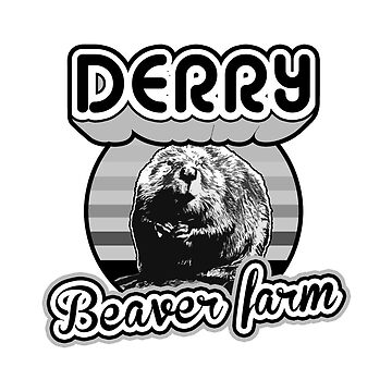 Derry Beaver Town by Charlie-Cat