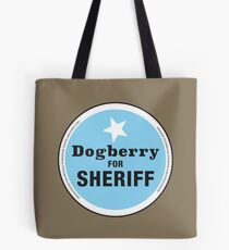 The Arkshakes Collection: Dogberry for Sheriff Tote Bag