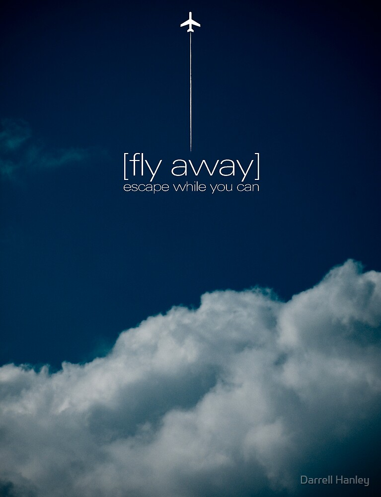 Fly Away by Darrell Hanley