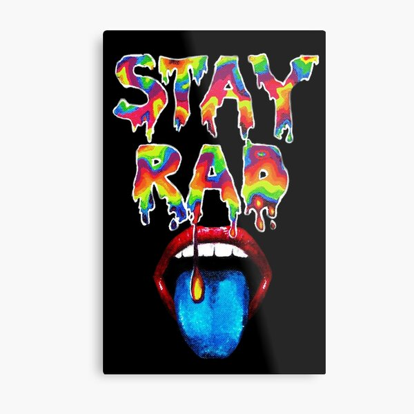 Stay Rad rainbow drip Metal Print
