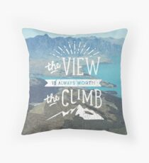 WORTH THE CLIMB Throw Pillow