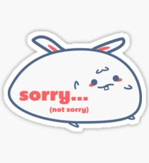 Relatable Bunny - Sorry... Sticker