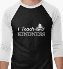 I Teach Kindness T-Shirt Teacher's Appreciation Theme Cool Tee T-Shirt