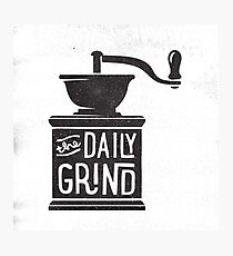 THE DAILY GRIND Photographic Print