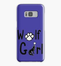 Wolf girl-best gift for wolves lovers Samsung Galaxy Case/Skin