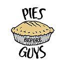 Pies Before Guys by tripinmidair