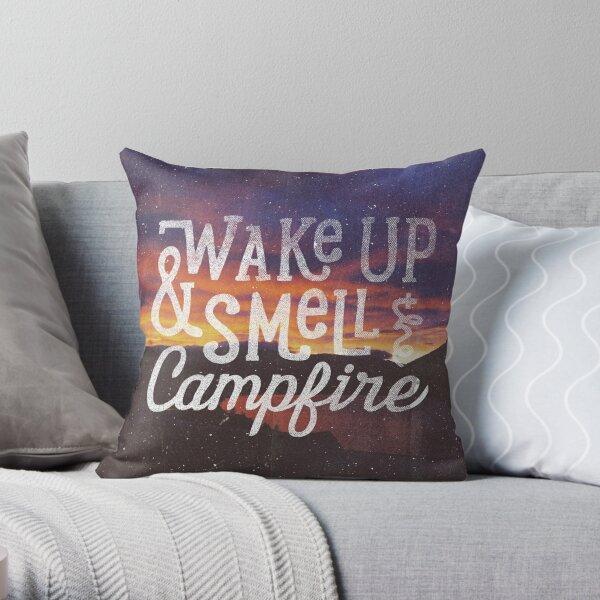 wach auf und rieche das Lagerfeuer Dekokissen