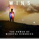 How Love Wins: The Power of Mindful Kindness by FeedKindness