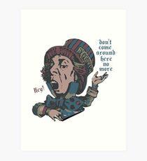 Tom Petty - Don't Come Around Here No More Art Print