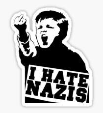 I hate Nazis Sticker
