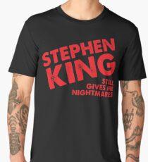 Stephen King Still Gives Me Nightmares Men's Premium T-Shirt