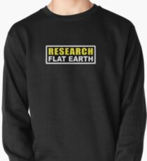 RESEARCH FLAT EARTH (1st Billboard graphics) Pullover