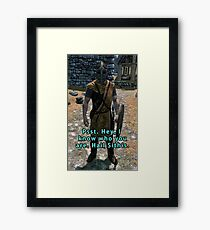Psst. I know who you are Framed Print