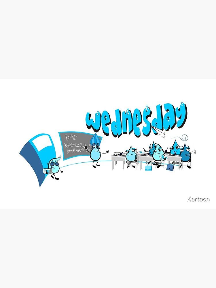 Days of the week - Wednesday by Kartoon