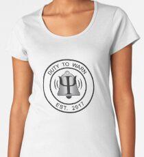 Duty To Warn Women's Premium T-Shirt