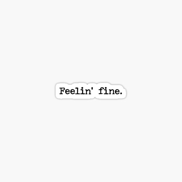 Feelin 'fine - Simpsons Pegatina
