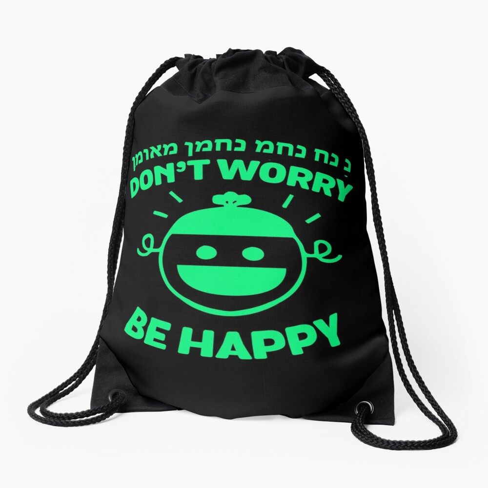 Dont Worry Be Happy Nachman Meuman Of Breslov Jewish  Drawstring Bag