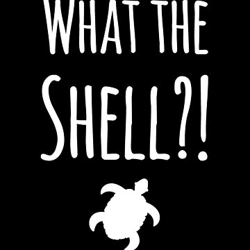 What the shell ? - What's the hell ? by alexmichel91