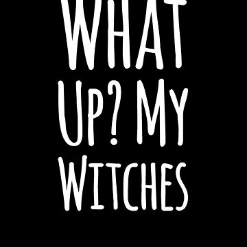 What's up? My witches by alexmichel91