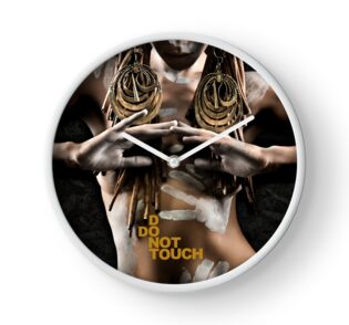 Don't Touch | Do Not Touch - Clock by Glen Allison