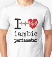Love Iambic Pentameter  T-Shirt