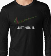 funny saying just hodl it ,cryptocurrency T-Shirt