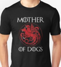 Mother of Dogs Hot 2017 T-Shirt