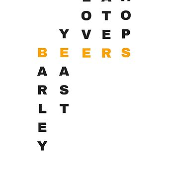 What do they put in beers? (black letters) by schoonerversity