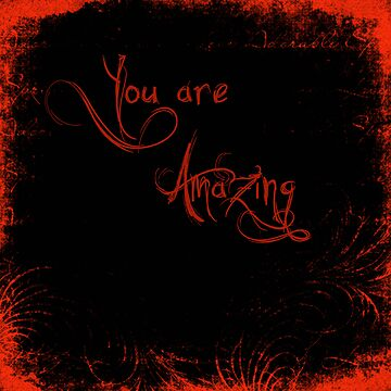 You are Amazing by rebsosborn
