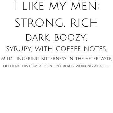 I like my beer like I like my men by schoonerversity