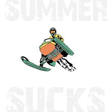 Summer Sucks Funny Snowmobiling  by treasuregnome